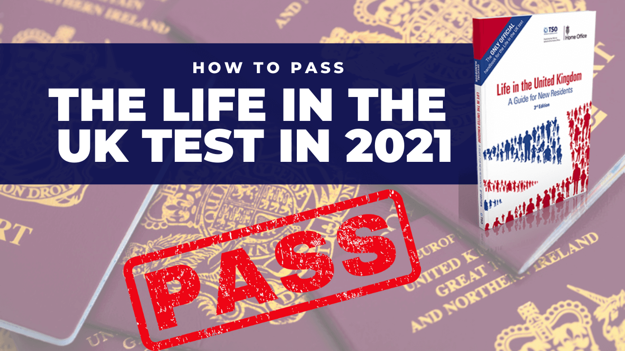 How to pass the Life in the UK test in 2021