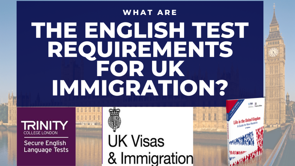 what are the english test requirements for uk immigration