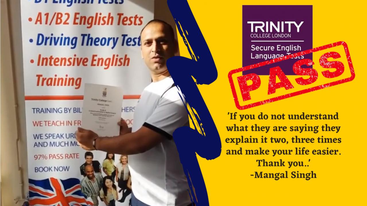 Mangal Singh has passed her b1 test online